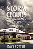 Storm Clouds over Mountain View Middle School, Dave Potter, 1608606651
