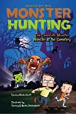 Moonstruck Dad, Monster Hunting, The Chocolate Monster, Monster at the Cemetery