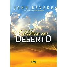 Vitória no Deserto: Como se fortalecer em tempos de sequidão