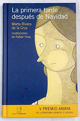 La primera tarde despues de navidad: Amazon.es: Rivera De La Cruz ...