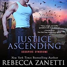 Justice Ascending: The Scorpius Syndrome Audiobook by Rebecca Zanetti Narrated by Michael Pauley