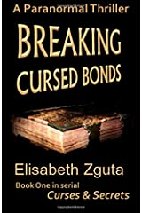 Breaking Cursed Bonds: (Curses & Secrets) (Volume 1) Paperback