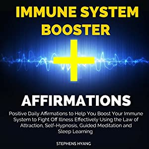 Immune System Booster Affirmations Speech