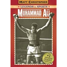 Muhammad Ali: Legends in Sports (Matt Christopher Legends in Sports)