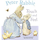Peter Rabbit Touch and Feel by Beatrix Potter (2005-10-20)