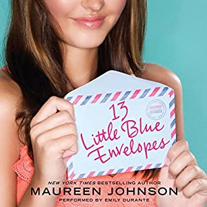 13 Little Blue Envelopes Audiobook