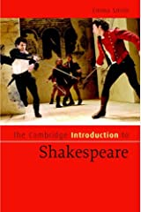 The Cambridge Introduction to Shakespeare (Cambridge Introductions to Literature) Kindle Edition