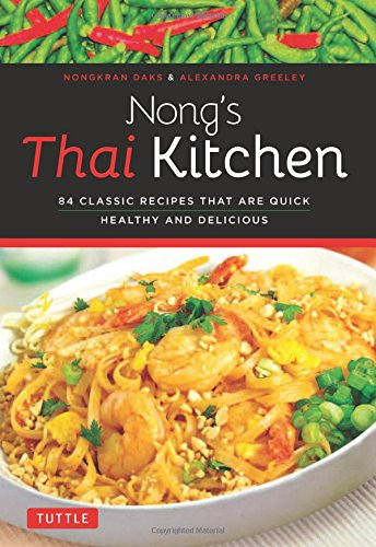 Download nongs thai kitchen 84 classic recipes that are quick download nongs thai kitchen 84 classic recipes that are quick healthy and delicious book pdf audio idds33f5j forumfinder Images