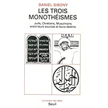 Trois monothéismes