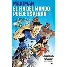 El fin del mundo puede esperar (Spanish Edition)