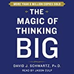 The Magic of Thinking Big | David Schwartz