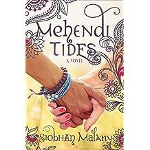 Mehendi Tides: A Novel
