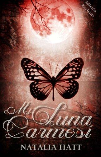 Mi Luna Carmesi (Spanish Edition) [Natalia Hatt] (Tapa Blanda)