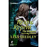 Reap & Repent | Lisa Medley
