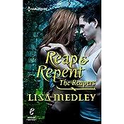 Reap & Repent   Lisa Medley