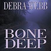 Bone Deep | Debra Webb