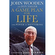 Game Plan For Life,A: The Power Of Mentoring