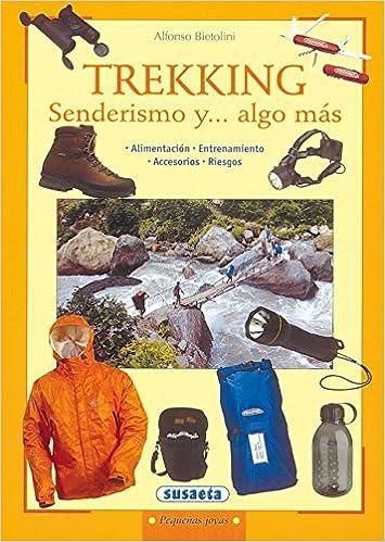 Trekking Senderismo Y...Algo Mas (Pequeñas Joyas): Amazon.es: Susaeta, Equipo, Susaeta, Equipo: Libros