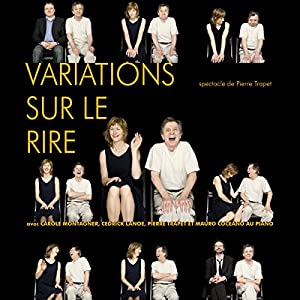 Variations sur le rire Performance