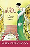 Urn Burial: A Phryne Fisher Mystery (Phryne Fisher Mysteries)