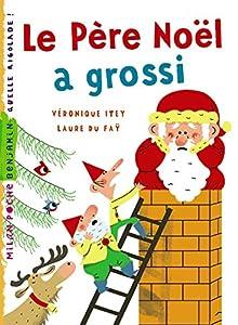 """Afficher """"Le père Noël a grossi"""""""