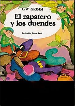 El zapatero y los duendes: Amazon.es: Grimm: Libros