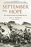 September Hope: The American Side of a Bridge Too Far by John C. McManus (4-Jun-2013) Paperback