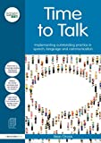 Time to Talk : Implementing Outstanding Practice in Speech, Language and Communication, Gross, Jean, 0415633346