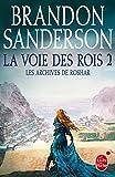 """Afficher """"Les Archives de Roshar - série en cours n° 2<br /> La Voie des rois : 2"""""""