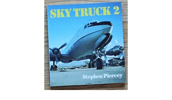 Sky Truck: No.2 (Aero Colour S.): Amazon.es: S. Piercey: Libros en idiomas extranjeros