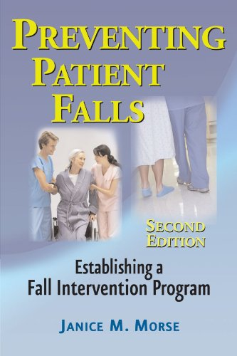 Preventing Patient Falls: Second Edition by Brand: Springer Publishing Company