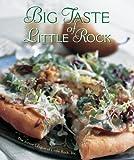 Big Taste of Little Rock, Junior League of Little Rock, 0960672443
