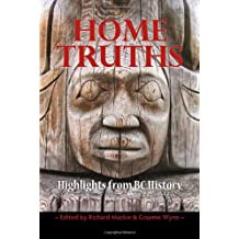 Home Truths: Highlights from BC History