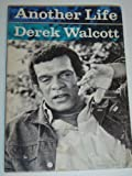 Another Life, Derek Walcott, 0374510520