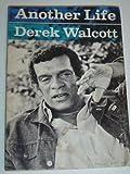 Another Life, Derek Walcott, 0374510520