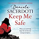 Keep Me Safe: Seal Island, Book 1 Audiobook by Daniela Sacerdoti Narrated by Angus King, Scarlett Mack, Alex Tregear