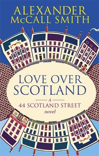'LOVE OVER SCOTLAND: 44, SCOTLAND STREET, VOLUME 3'
