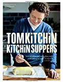 Kitchin Suppers by Kitchin, Tom (2012) Hardcover