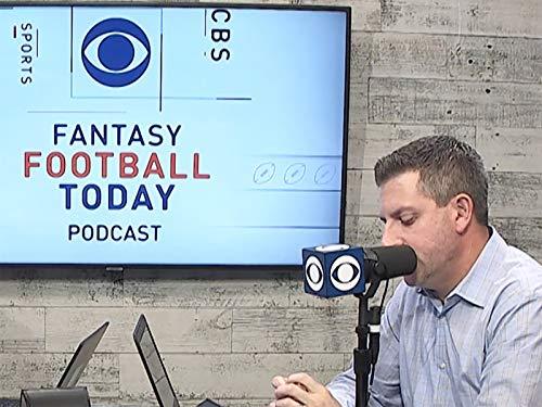 Fantasy Football Today Podcast (8/07)