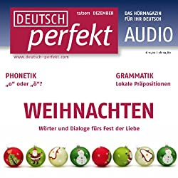 Deutsch perfekt Audio - Weihnachten. 12/2011