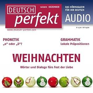 Deutsch perfekt Audio - Weihnachten. 12/2011 Hörbuch