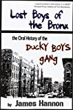 Lost Boys of the Bronx, James Hannon, 145202054X