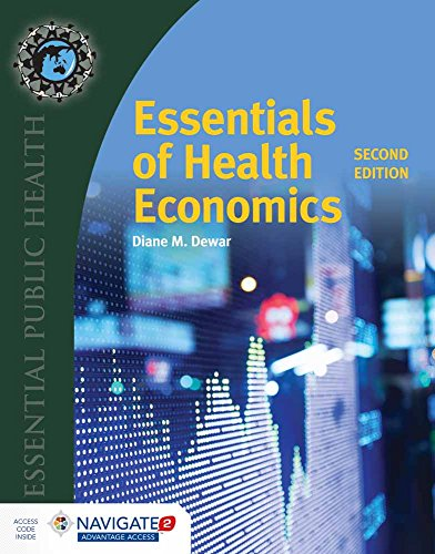 Essentials of Health Economics (Essential Public Health)