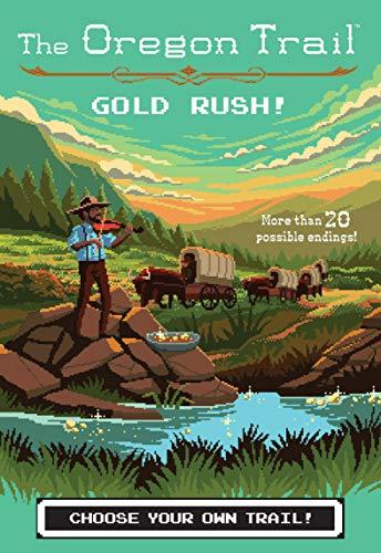 Gold Rush! (The Oregon Trail) ()