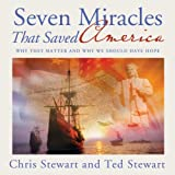 Seven Miracles That Saved America