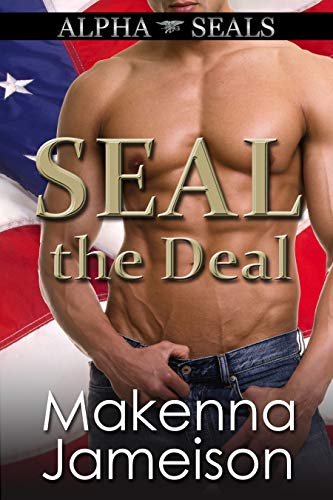 SEAL the Deal (Alpha SEALs Book 1) (Best Erotic Stories In Hindi)
