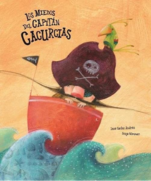 Los miedos del capitán Cacurcias: 15 (Somos8): Amazon.es: Andrés ...