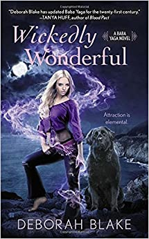 Wickedly Wonderful (Baba Yaga Novel)