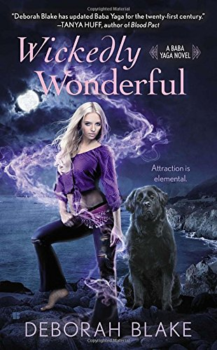 Wickedly Wonderful (A Baba Yaga Novel)