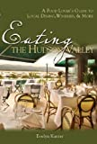 Eating the Hudson Valley, Evelyn Kanter, 0881507520